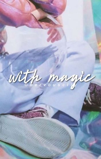 With Magic