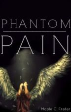 Phantom Pain (trilogy) by MapleCFreter
