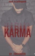 Karma by _TrillQueen