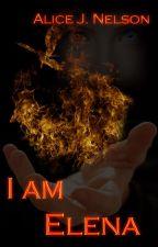 I am Elena by jnelson100