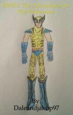 RWBY: The Adventures of the Wolverine  by Daleandjakup97