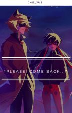 »Please, Come Back.« by Jae_Jus