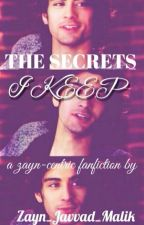 The Secrets I keep ~ Zianourry(ON HOLD) by Zayn_Javaad_Malik