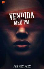 Vendida. by JhennyPaty