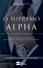 O Supremo Alfa by DabyllaAlves