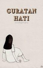 GURATAN HATI by logolepsyan