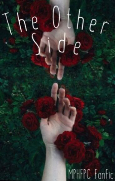 The Otherside (MPHFPC Fanfic)