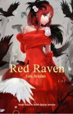 Red Raven (Complete) by Lais_Arsalan