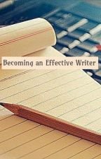 Becoming an Effective Writer by FWritersClub