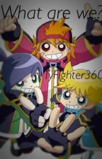 What are we? (RRBZ x reader) by TyFighter360