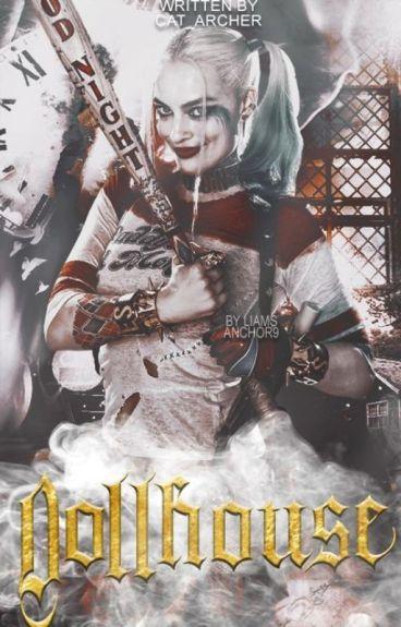 Dollhouse ✘ Harley Quinn
