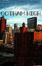 Gotham High by mongoadams