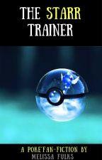 The Starr Trainer - A Pokemon Fan-Fiction by MelissaFulks