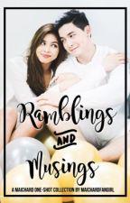 Ramblings and Musings by MaiChardFanGirl