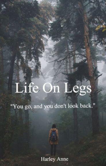 Life On Legs