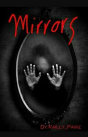 Mirrors by Kailey_Pawz
