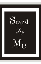 Stand By Me by Camelo520