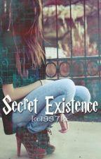 Secret Existence (A Harry Potter Fanfic) by kc1997kc