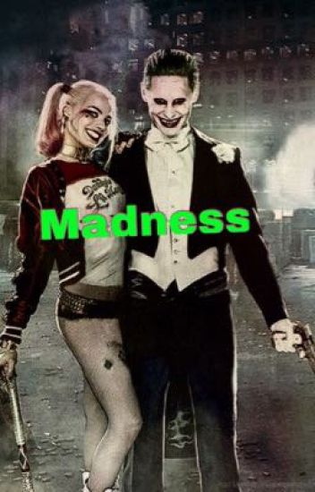 Madness // Harley & Joker