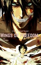 Wings of freedom (Eren x !winged! Reader) by AnimeLoverMai