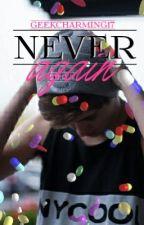 Never Again (BoyxBoy) by GeekCharming17
