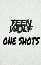 One Shots - Teen Wolf by _Art3mi5_