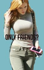 Only Friends? by ana5678910