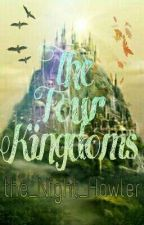 The Four Kingdoms (Rp) by the_Night_Howler