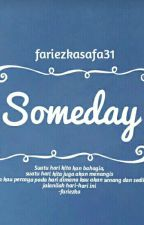 Someday by Fariezkasafa31