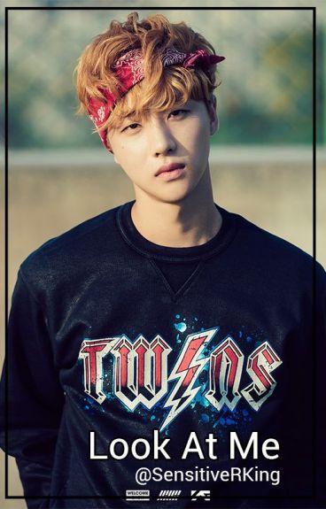 Look At Me [JunHwan]