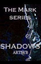 The Mark of Shadows by DescendingVortex