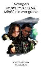 Avengers- Nowe pokolenie. Miłość nie zna granic by _Angel_50