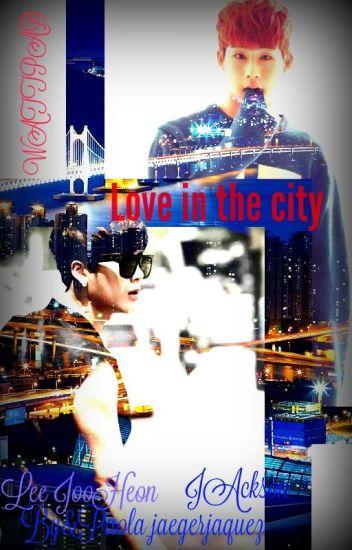 Love In The City [JooheonXJackson]
