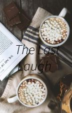 The Last Laugh by WritingRomanceNovels