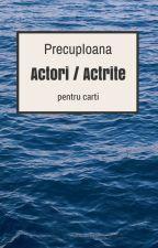 Actori/Actrite pentru carti by lovely_angel202
