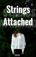 Strings Attached[COMPLETED] by Shaxxae