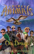 Spirit Animals On Drugs by Animal_Worshipper