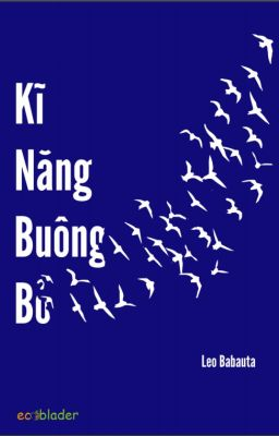 [Sách] Kỹ Năng Buông Bỏ (Full)