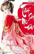 [Edit] Thất sát nữ đế - Thanh Mặc Uyên Thủy-[Hoàn-Full] by Shinely187