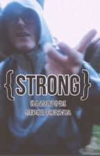 Strong||Salvatore Cinquegrana  by ChiccaS24