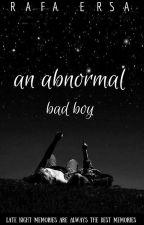 an Abnormal Bad Boy by rafaersa