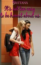 It's not tan easy to be honest about us. [Brittana]. by Xx_Strange_Girl_xX