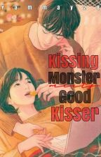 Kissing Monster meets Good Kisser by Yammay28