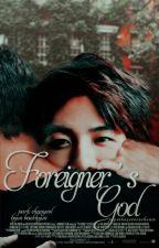 Foreigner's God // chanbaek by cocachanie