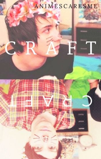 Craft (Dan & Phil)