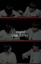 Jeongcheol Love Stories by Lipimin