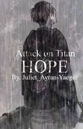 Attack on Titan | Hope by Juliet-Ayran
