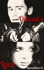 Outcast's Love (Loki Fanfiction) by MischiefMaker26