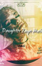 Daughter Zayn Malik [ EN CORRECTIONS ] by FaidaKiss