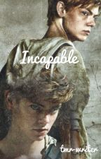 Incapable by tmr-writer
